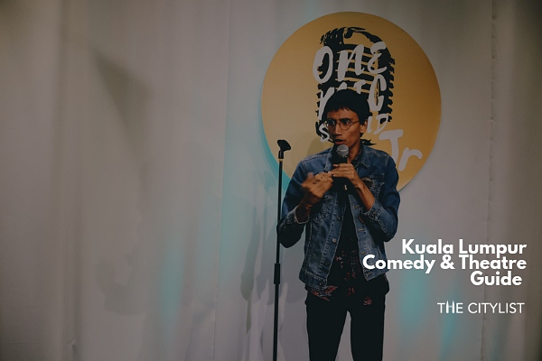 Kuala Lumpur Comedy & Theatre Guide 22 May 2019