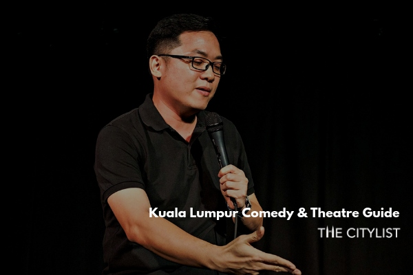 Kuala Lumpur Comedy & Theatre Guide 14 August 2019