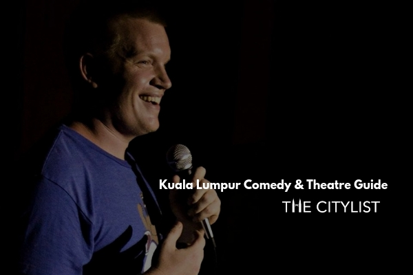 Kuala Lumpur Comedy & Theatre Guide 11 September 2019
