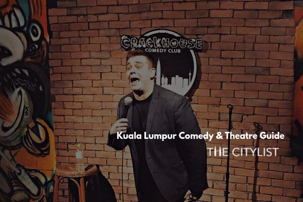 Kuala Lumpur Comedy & Theatre Guide 18 September 2019