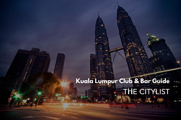 Kuala Lumpur Club & Bar Guide 6 November 2019