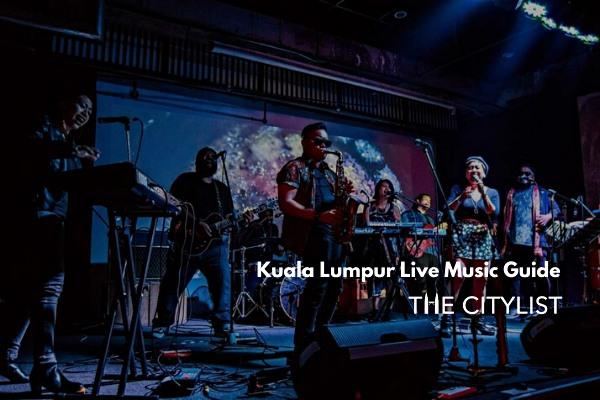 Kuala Lumpur Live Music Guide 13 November 2019
