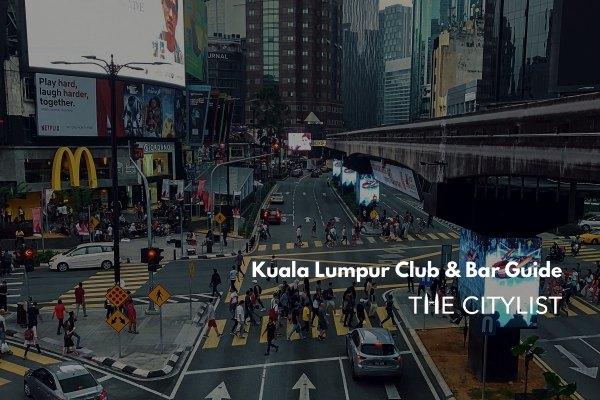 Kuala Lumpur Club & Bar Guide 20 November 2019