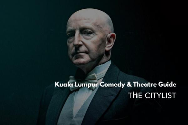 Kuala Lumpur Comedy & Theatre Guide 4 December 2019
