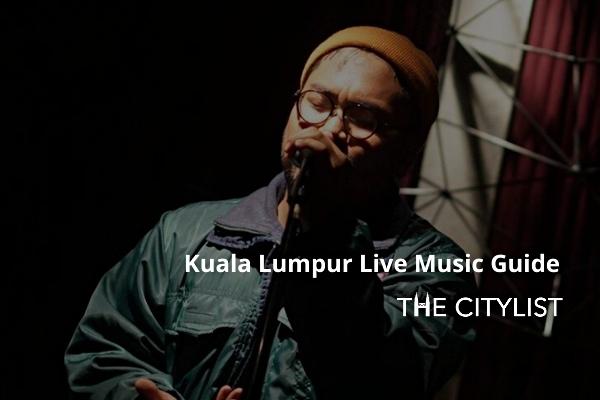 Kuala Lumpur Live Music Guide 15 January 2020