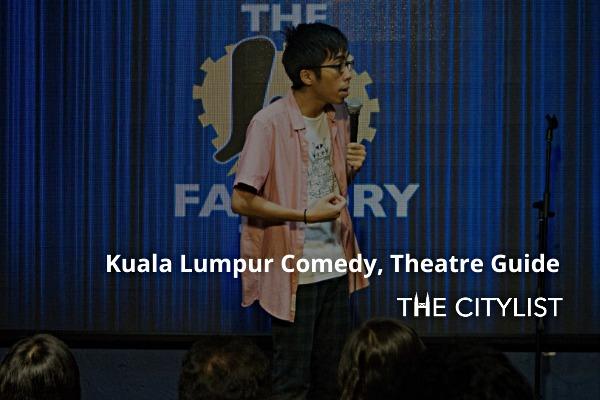 Kuala Lumpur Comedy, Theatre  & Classics Guide 22 January 2020