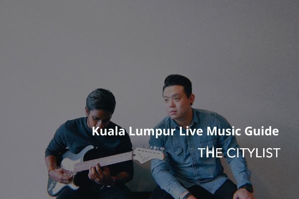 Kuala Lumpur Live Music Guide 26 February 2020