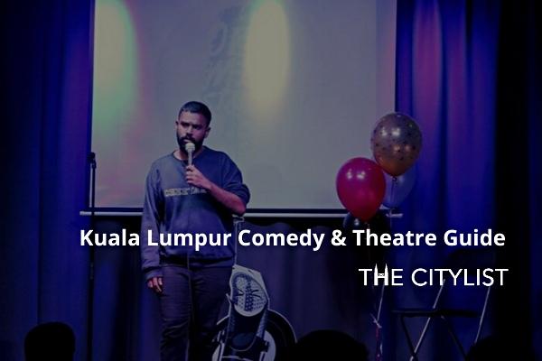 Kuala Lumpur Comedy, Theatre & Classics 11 March 2020