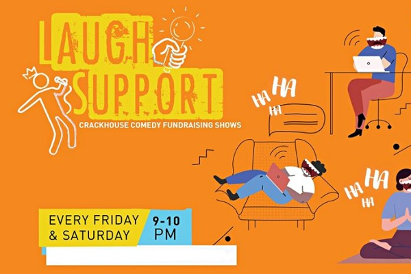 Laugh and Support Crackhouse Comedy Club Online Fundraising Shows