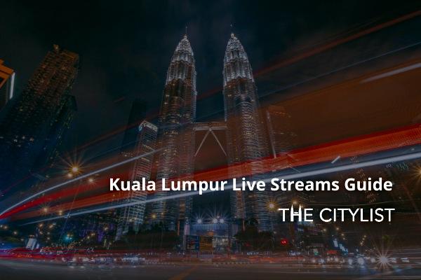 Kuala Lumpur Nightlife Live Streams Guide: 8 May 2020
