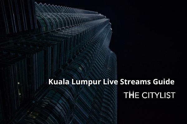Kuala Lumpur Nightlife Live Streams Guide: 5 June 2020