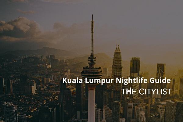 Kuala Lumpur Nightlife Guide: 3 July 2020