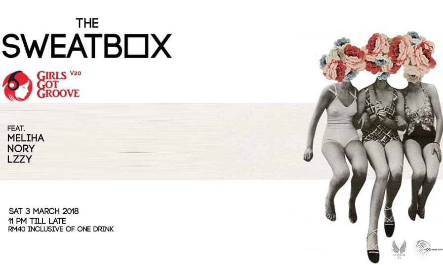 The Sweatbox at Elysium Box 3 March 2018