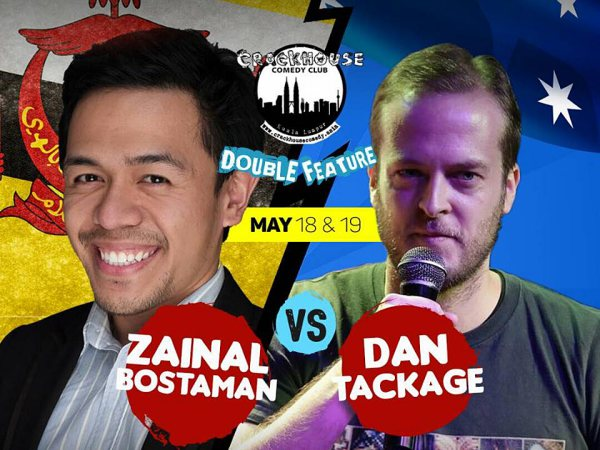 Crackhouse Comedy Dan Tackage & Zainal Bostaman 18-19 May 2018