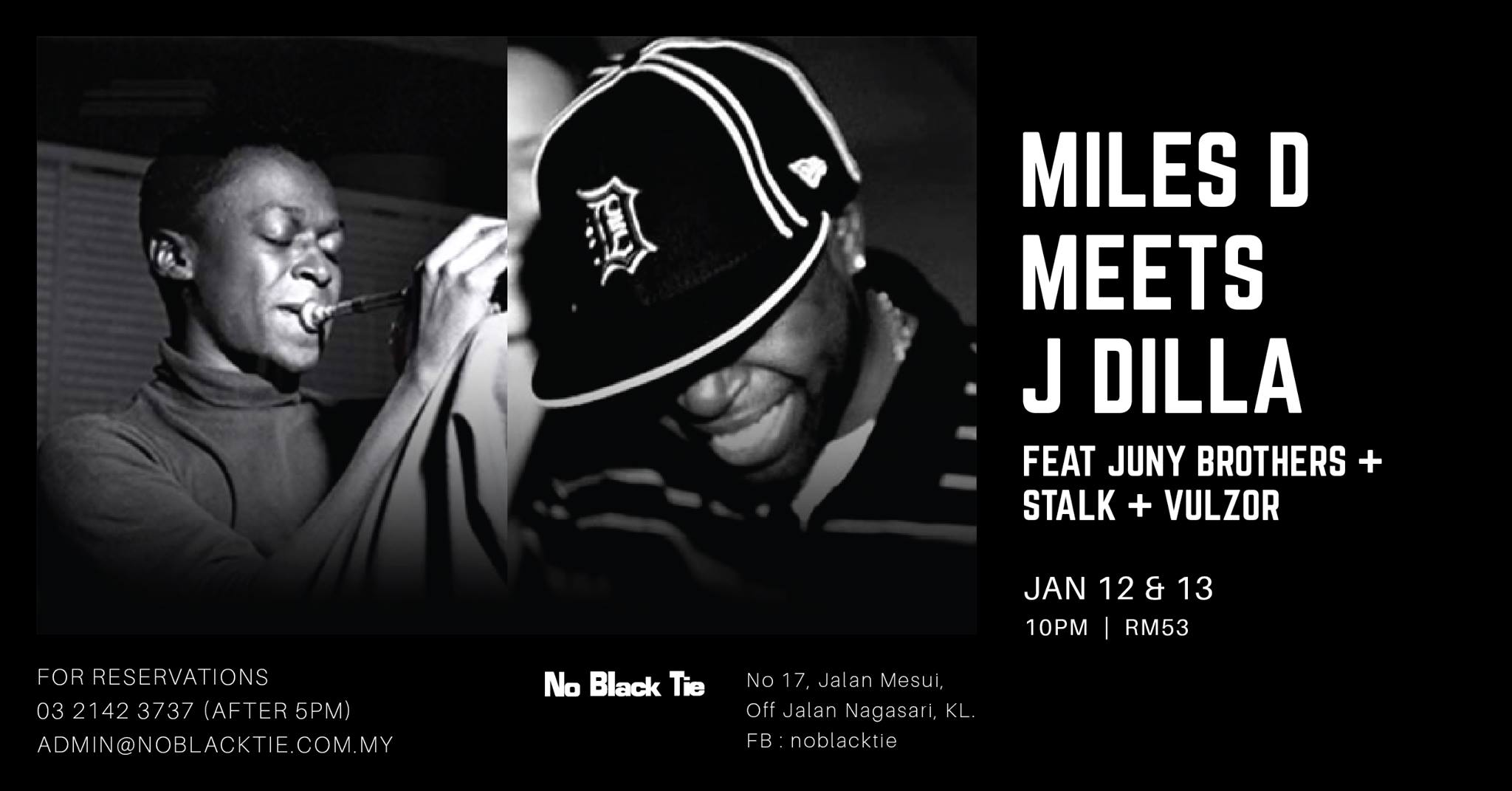 JANUARY 12/13 : Miles D Meets J Dilla at No Black Tie