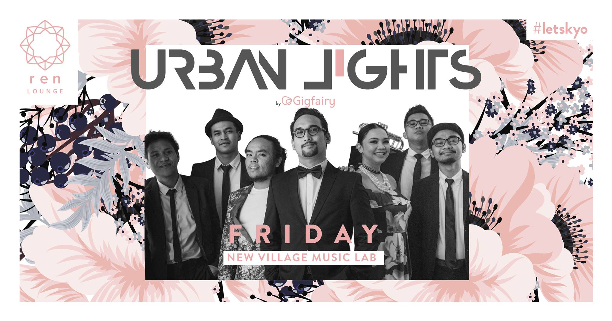 JANUARY 12 : Urban Lights by Gig Fairy at Kyo KL