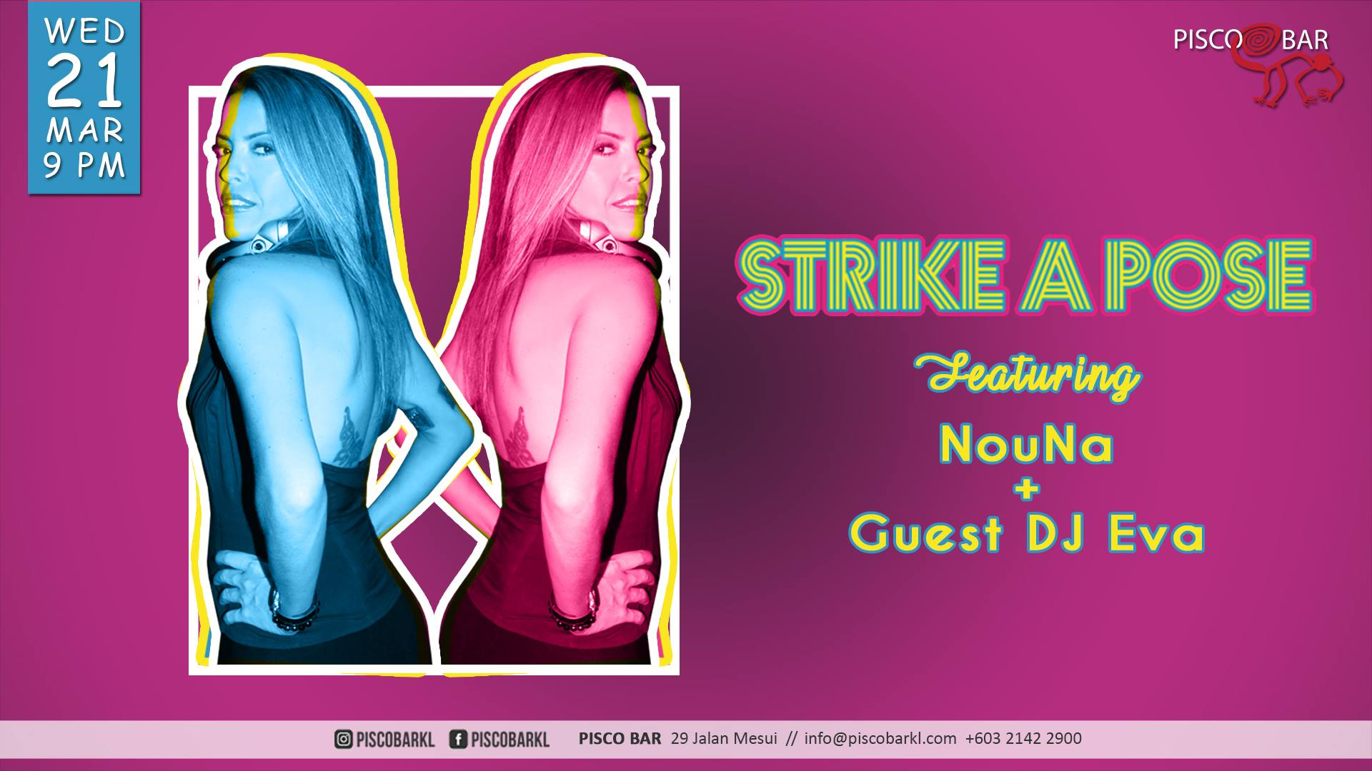 MARCH 21: Strike a Pose featuring DJ Nouna