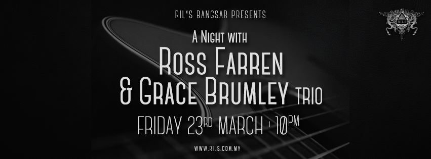 MARCH 23: A Night with Ross Farren & Grace Brumley (trio)
